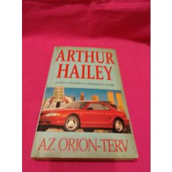Arthur Hailey: Az Orion-terv