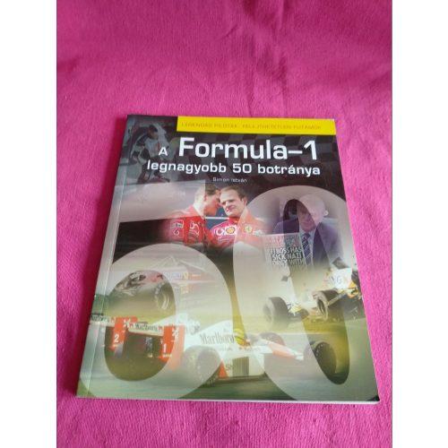 A Formula 1 legnagyobb 50 botránya ÚJ